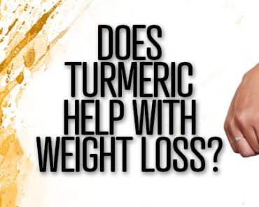 Does Turmeric Help With Weight Loss