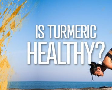 Is Turmeric Healthy